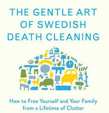 Swedish art of death cleaning decluttering phyllis harb real estate